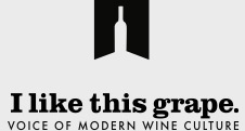 i like this grape. - Voice of Modern Wine Culture